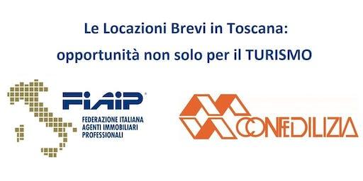 Le locazioni Brevi in Toscana: opportunità non solo per il turismo