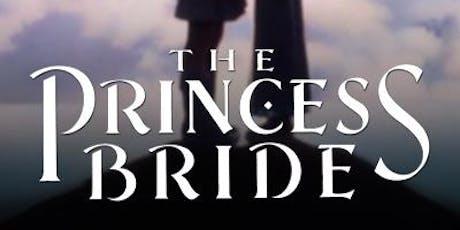 Film Screening: The Princess Bride tickets