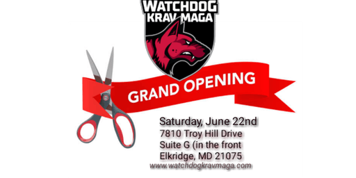 Official Grand Opening Party for Watchdog Krav Maga