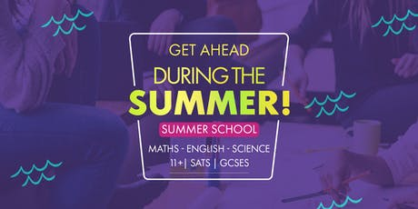 Summer School | 11+, GCSE and A-Level | Barking tickets