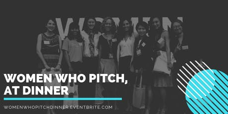Women Who Pitch, at Dinner tickets