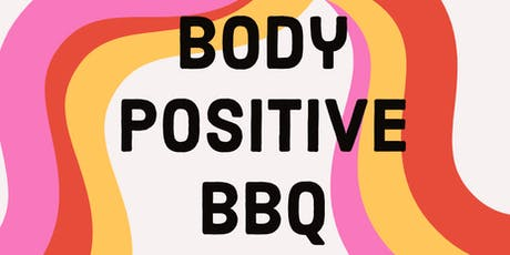Body Positive BBQ tickets
