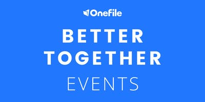 Better Together - With OneFile and Customers, Milton Keynes College AFTERNOON session