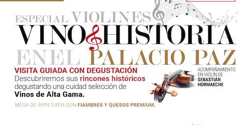 Vino + Historia en el Palacio Paz, especial violines. Una experiencia de Alta Gama