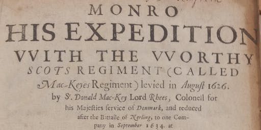 Meet the Books: Monro's Expedition & A Generall Historie of the Netherlands