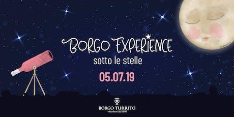 Borgo Experience - Sotto le Stelle biglietti