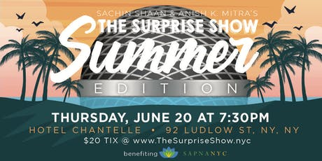 The Surprise Show: The Summer Edition tickets