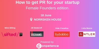 How to get PR for your startup - Female Founders edition.