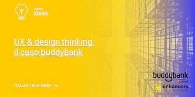Italian Tech Week   UX & design thinking: il caso buddybank