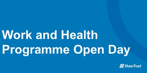 Work and Health Programme Open Day