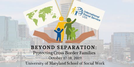 """""""Beyond Separation: Protecting Cross Border Families"""" Two-Day Conference with Training Institute tickets"""