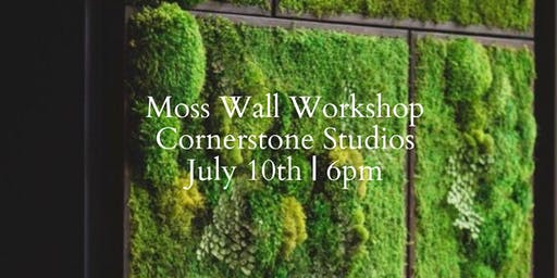 Moss Wall Workshop