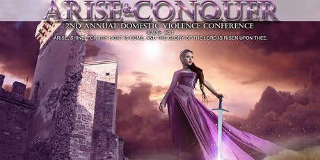 Arise & Conquer, Domestic Violence Conference  tickets