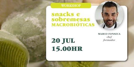Workshop Snacks e Sobremesas Macrobióticas  bilhetes
