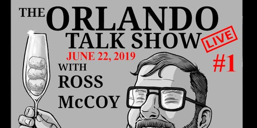 The Orlando Talk Show with Ross McCoy LIVE!