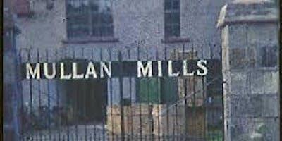 Mullan Factory Tour
