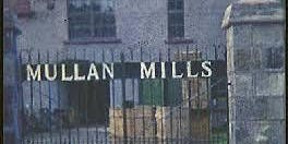 Mullan Factory Tour