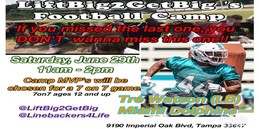 Free Football Camp presented by LiftBig2GetBig