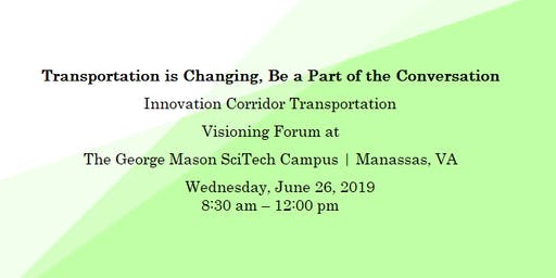 Innovation Corridor Transportation Visioning Forum