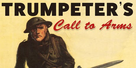 Trumpeter's Call To Arms tickets