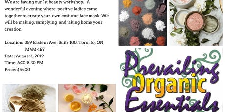 Prevailing Organic Essentials Beauty Workshop tickets
