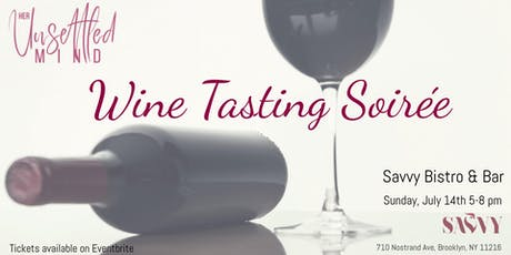 Her Unsettled Mind: Wine Tasting Soirée tickets
