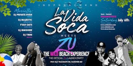 La Vida Soca Meets Zu :: The Wild Beach Experience tickets