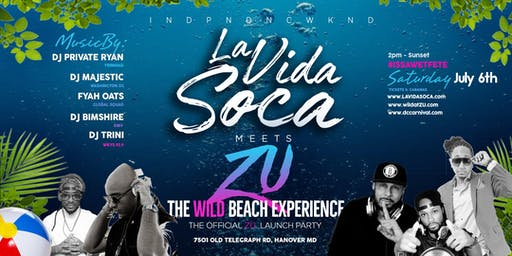 La Vida Soca Meets Zu :: The Wild Beach Experience