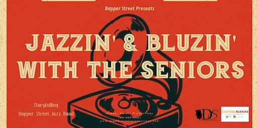 Jazzin' & Bluzin' With the Seniors