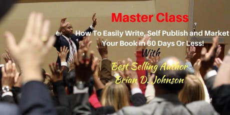 Miami-How 2 Self Publish Your Book In 60 Days Or Less-Author Brian Johnson  tickets