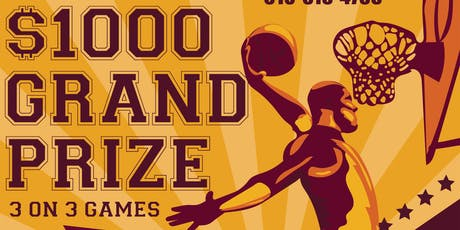 3 on 3 Basketball Tournament $1000 Grand Prize tickets