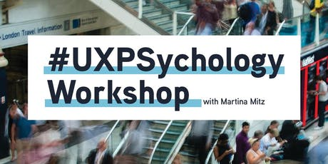 UX Psychology Workshop (2 days) from Cognitive Laboratories 6th + 7th July tickets