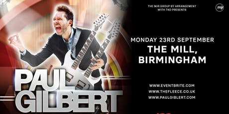 Paul Gilbert (The Mill, Birmingham) tickets