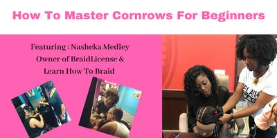 Learn How To Master Cornrows For Beginners- Palm Beach County
