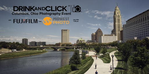 Drink and Click® Event Columbus, OH with Fujifilm and Midwest Photo