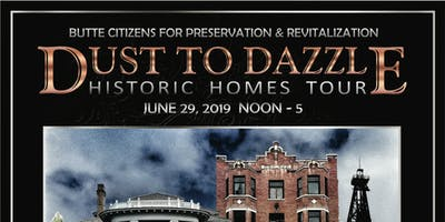 Dust to Dazzle Historic Homes Tour