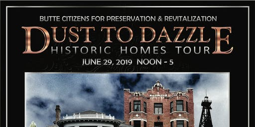 Dust to Dazzle Historic Homes Tour