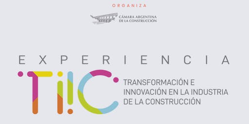 Tecnología e Innovación en la Industria de la Construcción - TIIC