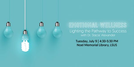 Emotional Wellness: Lighting the Pathway to Success tickets