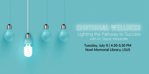 Emotional Wellness: Lighting the Pathway to Success