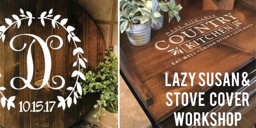 Stove Cover & Lazy Susan Workshop BYOB