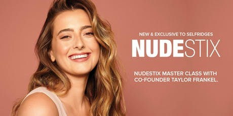 NUDESTIX MASTERCLASS - Pretty Nudes – Bloom, Blush and Baby Lips!  tickets