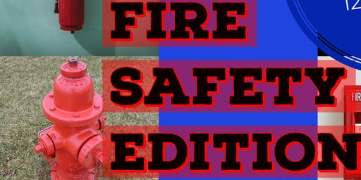 Friends & Family Safety Series                          Fire Safety Edition