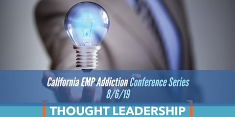 California EMP Addiction Executive Series Conferences tickets