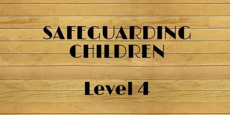 Safeguarding children Level 4 (for Designated Leads and Deputies)  tickets