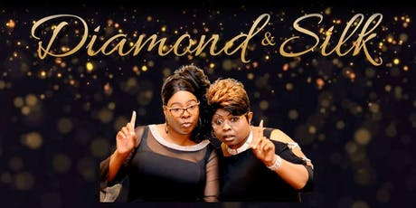 An Evening with Diamond & Silk (Rancho Bernardo RWF) tickets