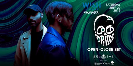 Cocodrills - Open to Close Set | WISH LOUNGE IRIS TAKEOVER | Saturday July 20 tickets