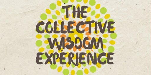 The Collective Wisdom Experience. Ecstatic Practices of Joy