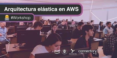 Arquitecturas Elásticas en AWS - GDL [Workshop] entradas