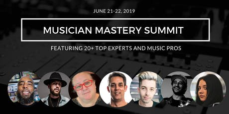Musician Mastery Summit 2019 (Online Conference) tickets